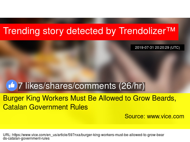 Burger King Workers Must Be Allowed to Grow Beards, Catalan