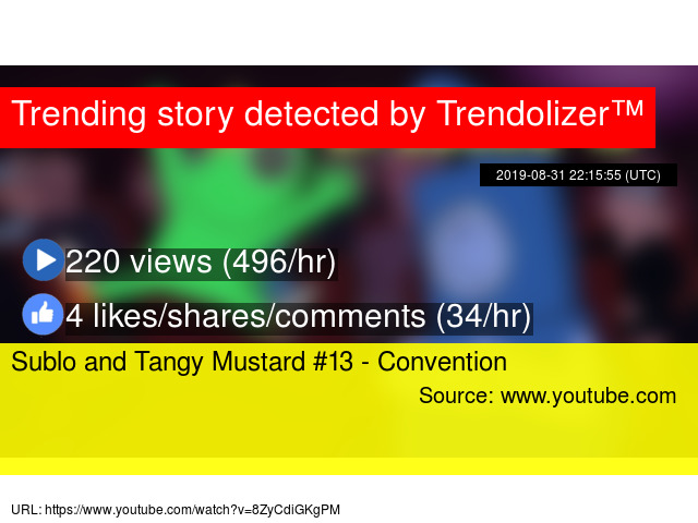 Sublo and Tangy Mustard #13 - Convention