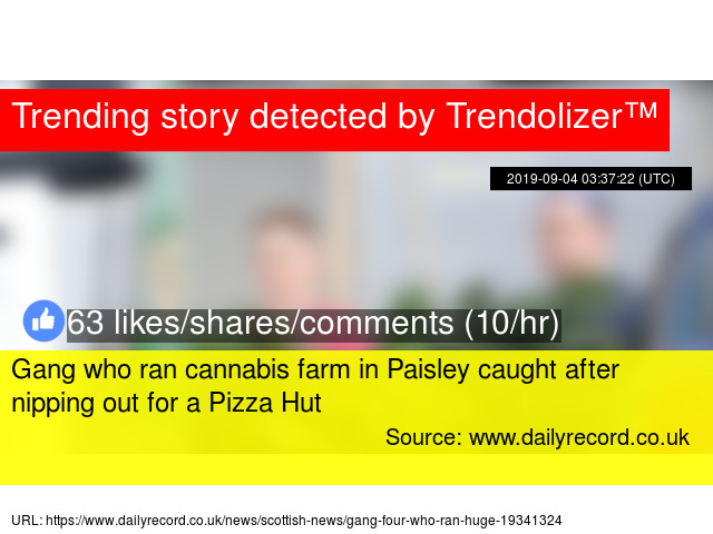 Gang Who Ran Cannabis Farm In Paisley Caught After Nipping