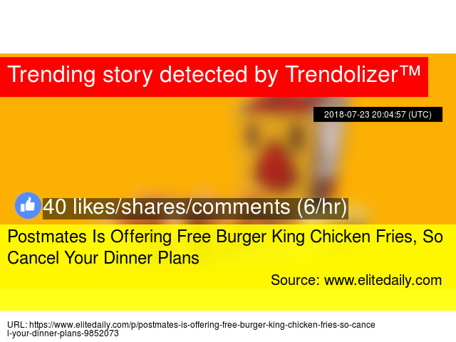 postmates is offering free burger king chicken fries so cancel your