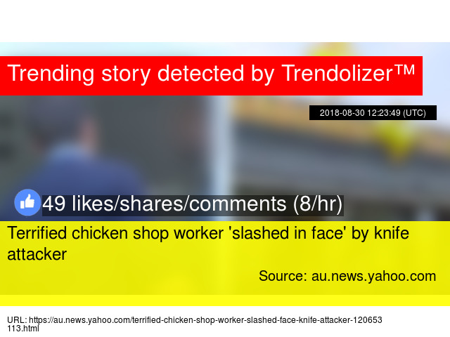 Terrified chicken shop worker '