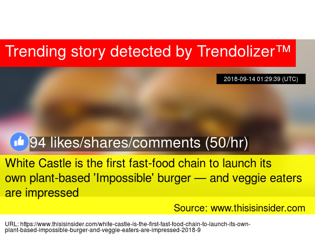 White Castle Is The First Fast Food Chain To Launch Its Own Plant